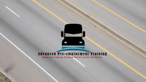 Advance Pre-employment Planning for Truckers